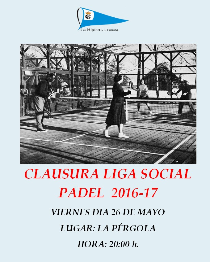 cLAUSURA lIGA SOCIAL PADEL 2016 - 2017